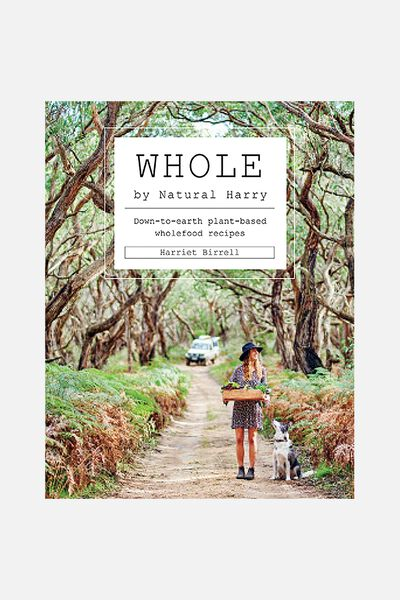 Whole: Down To Earth Plant-Based Whole Food, WHOLE