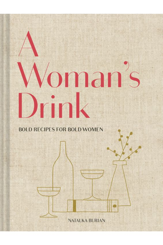 A Woman S Drink, Natalka Burian