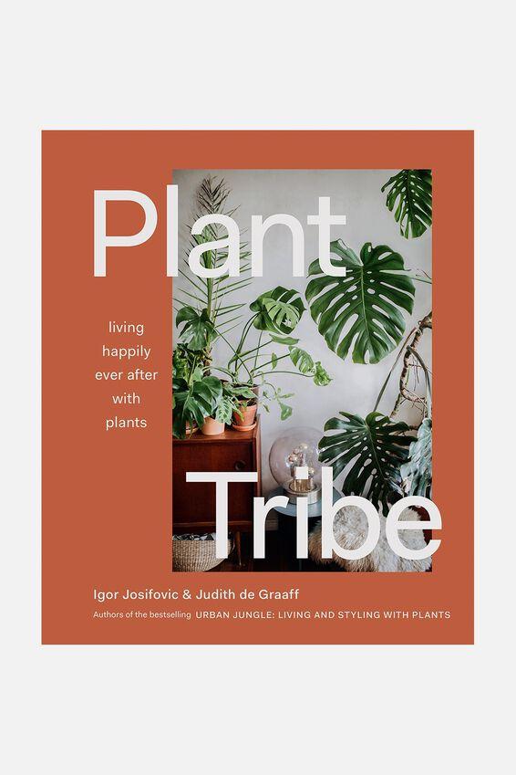 Plant Tribe, PLANT TRIBE