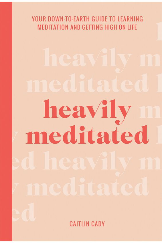 Heavily Meditated Book, Caitlin Cady