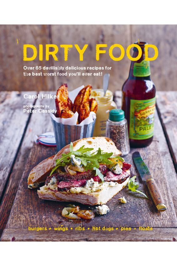 Dirty Food Book, Carol Hilker